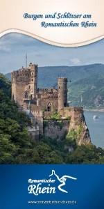 Neue Broschüre stellt erstmals 65 Burgen & Schlösser am Romantischen Rhein vor.